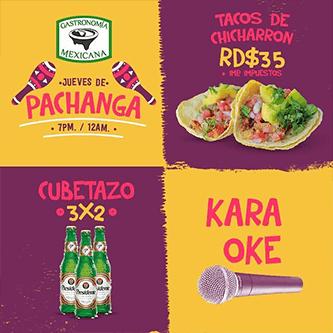 Gastronomia Mexicana - jueves de pachanga